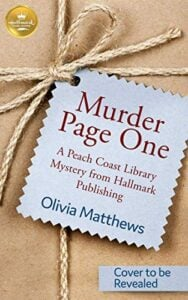 A plain brown paper wrapping with a pale blue gift card that reads Murder by Page One A Peach Coast Library Mystery from Hallmark Publishing Olivia Matthews. A second card reads Cover to be Revealed.